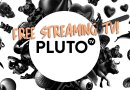 Digital Friday: Pluto TV Gives You Free, Indie TV 24/7