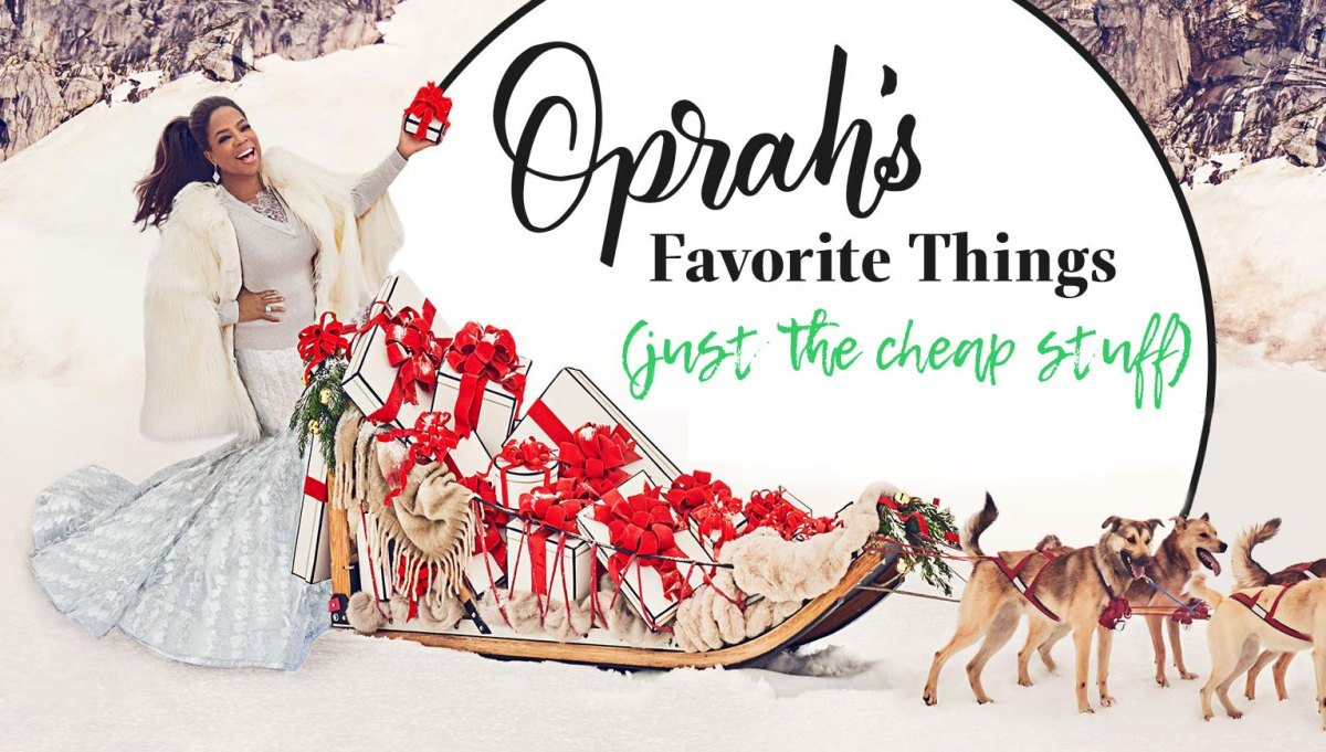 The Cheapest Things that Oprah Loves in 2017