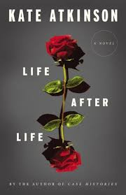"""""""Life After Life"""" by Kate Atkinson"""