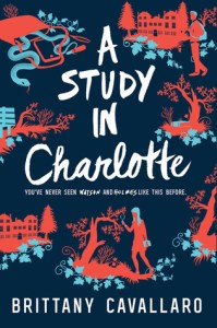 """""""A Study in Charlotte"""" by Brittany Cavallaro"""