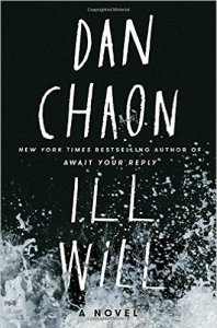 """Ill Will"" by Dan Chaon"