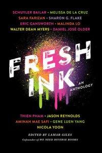 Fresh Ink YA Short Story Anthology Edited by Lamar Giles