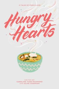 Hungry Hearts anthology edited by Caroline Tung Richmond and Elsie Chapman cover