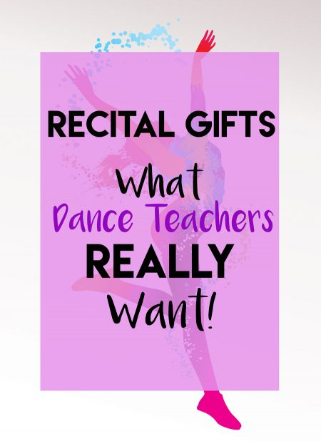 Recital Gifts for Dance Teachers