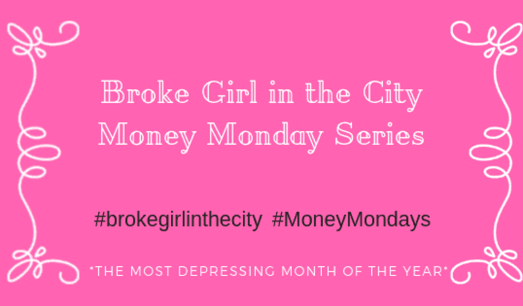 Broke Girls Guide to Money Mondays