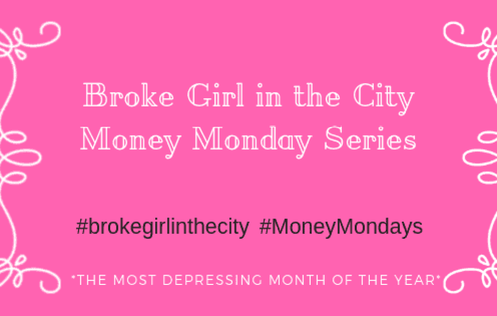 Broke Girls Guide to Money Mondays