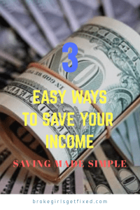 3 easy ways to save your income