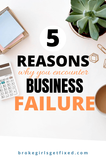 reasons why you encounter business failure