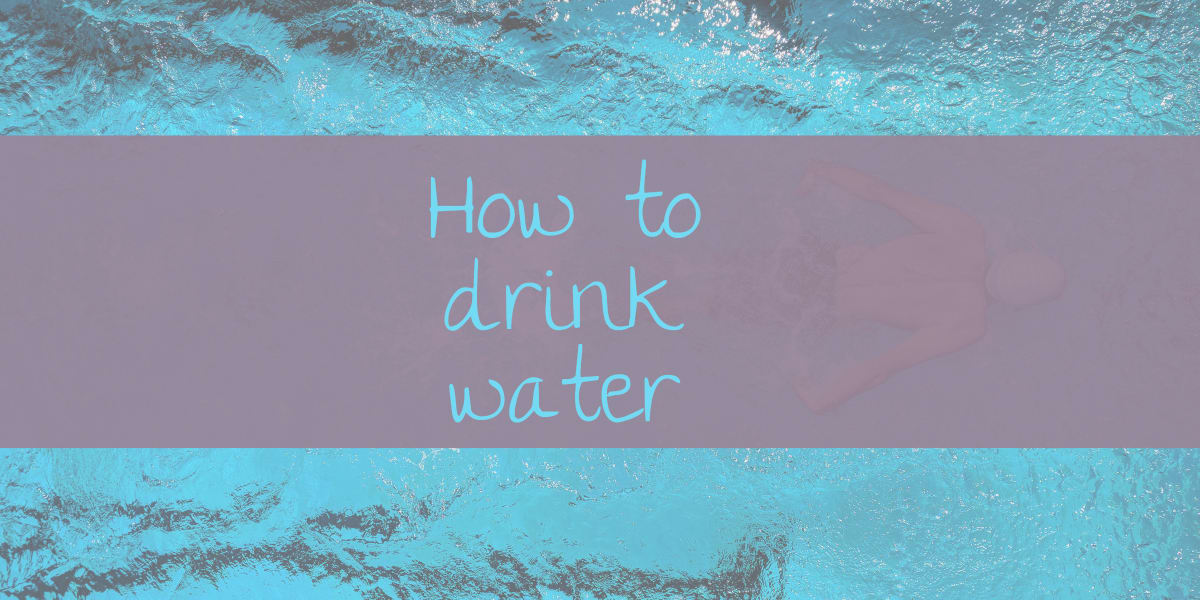 How to drink water for weight loss and a healthy skin