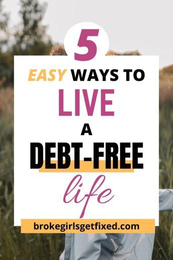 living a debt-free life caption on a photo