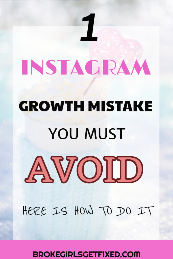 1 Instagram growth mistake you must avoid. Secret Instagram growth tips and hacks.