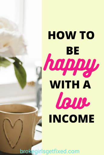 how to be happy with a low income