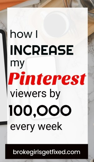 increase your Pinterest viewers by thousands every week