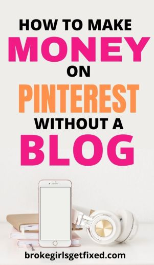 making money online is possible without blogging. Learn how to make money on Pinterest with no experience or blogging needed.