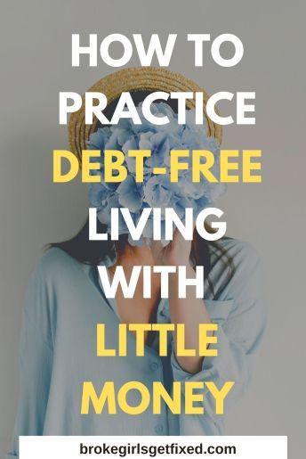 practice debt-free living with little money