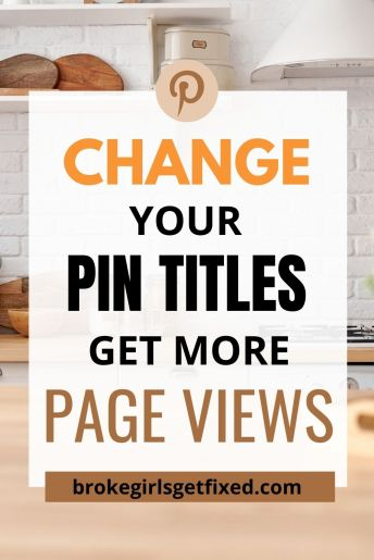 get more pageviews by changing your pin titles