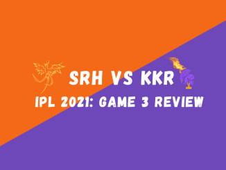 SRH Vs KKR IPL 2021 Match Review