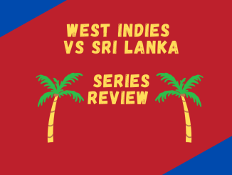 West Indies Vs Sri Lanka 2021 Series Review Banner