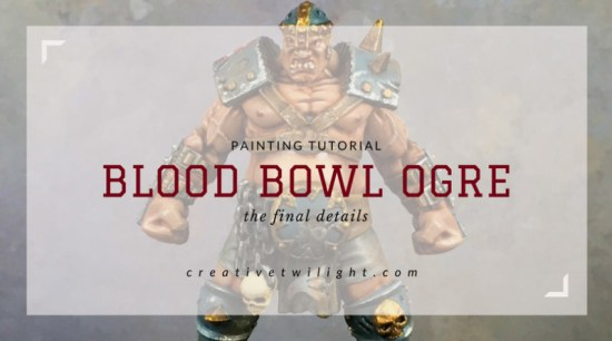 Painting Blood Bowl Ogre