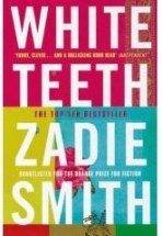 White Teeth ~ Zadie Smith