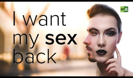 I Want My Sex Back: Transgender people who regretted changing sex - Documentary