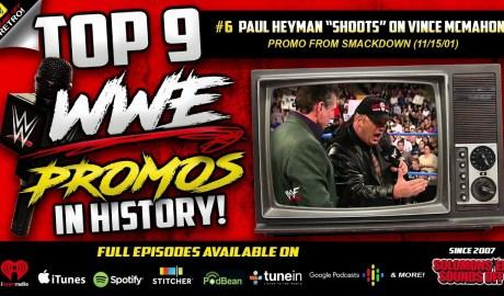 "Top 9 WWE Promos   Paul Heyman ""Shoots"" on Vince McMahon (2001)"