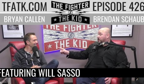 The Fighter and The Kid - Episode 426: Will Sasso