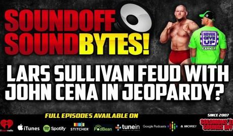 Lars Sullivan Planned Feud With John Cena IN JEOPARDY?