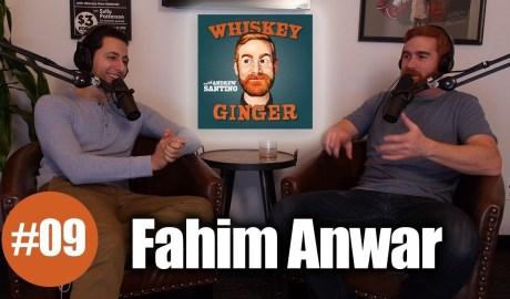 Whiskey Ginger - Fahim Anwar - #009