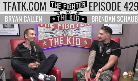 The Fighter and The Kid - Episode 429