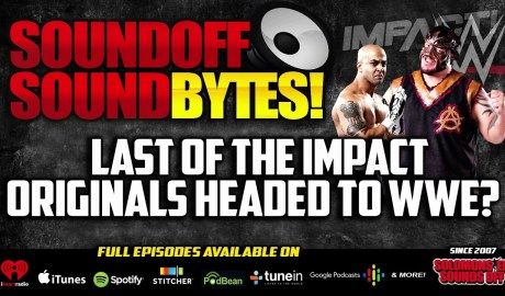 The Last Of The IMPACT ORIGINALS Headed To WWE?