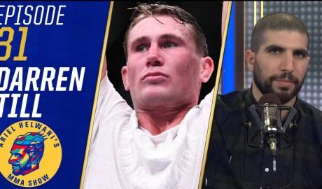 Darren Till recaps Twitter tirade | Ariel Helwani's MMA Show