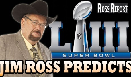 Jim Ross Predicts Super Bowl 2019 Winner! Who Will it Be?