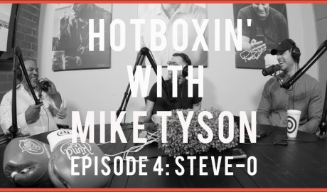 STEVE-O   HOTBOXIN' WITH MIKE TYSON   EPISODE 4