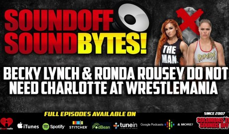 Why Charlotte Should NOT Be Added To Becky Lynch vs. Ronda Rousey