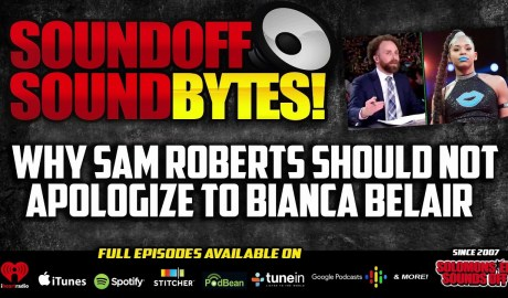 Why Sam Roberts Should NOT Apologize To Bianca Belair