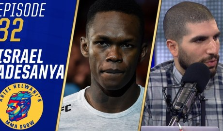 Israel Adesanya wants to 'light up' Rod Laver Arena at UFC 234 | Ariel Helwani's MMA Show