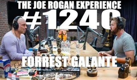 Joe Rogan Experience #1240 - Forrest Galante