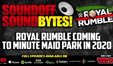 WWE Bringing Royal Rumble To MINUTE MAID PARK In 2020