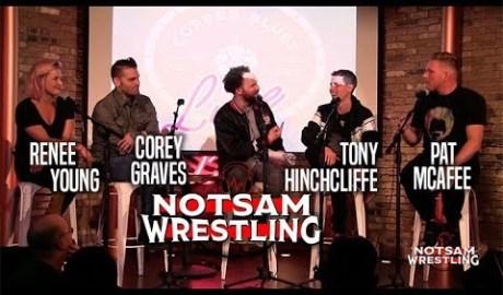 Corey Graves, Renee Young, Pat McAfee, Sam Roberts, Tony Hinchcliffe - Notsam Wrestling LIVE