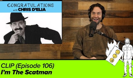 CLIP: I'm The Scatman - Congratulations with Chris D'Elia