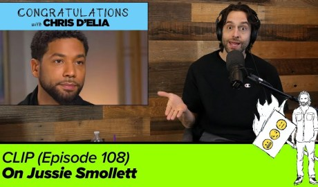 CLIP: On Jussie Smollett - Congratulations with Chris D'Elia