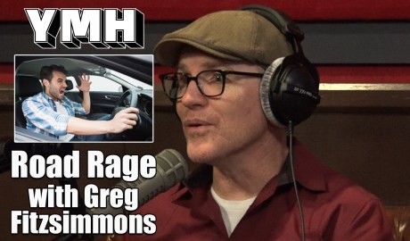 Road Rage w/ Greg Fitzsimmons - YMH Highlight