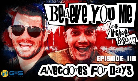 Believe You Me w/Michael Bisping #118 - Anecdotes For Days (Roy Hibbert)