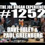 Joe Rogan Experience #1252 - Dave Foley & Paul Greenberg