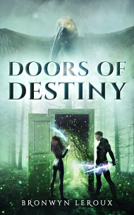 Doors of Destiny - Bronwyn Leroux
