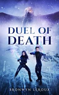 Duel of Death by Bronwyn Leroux
