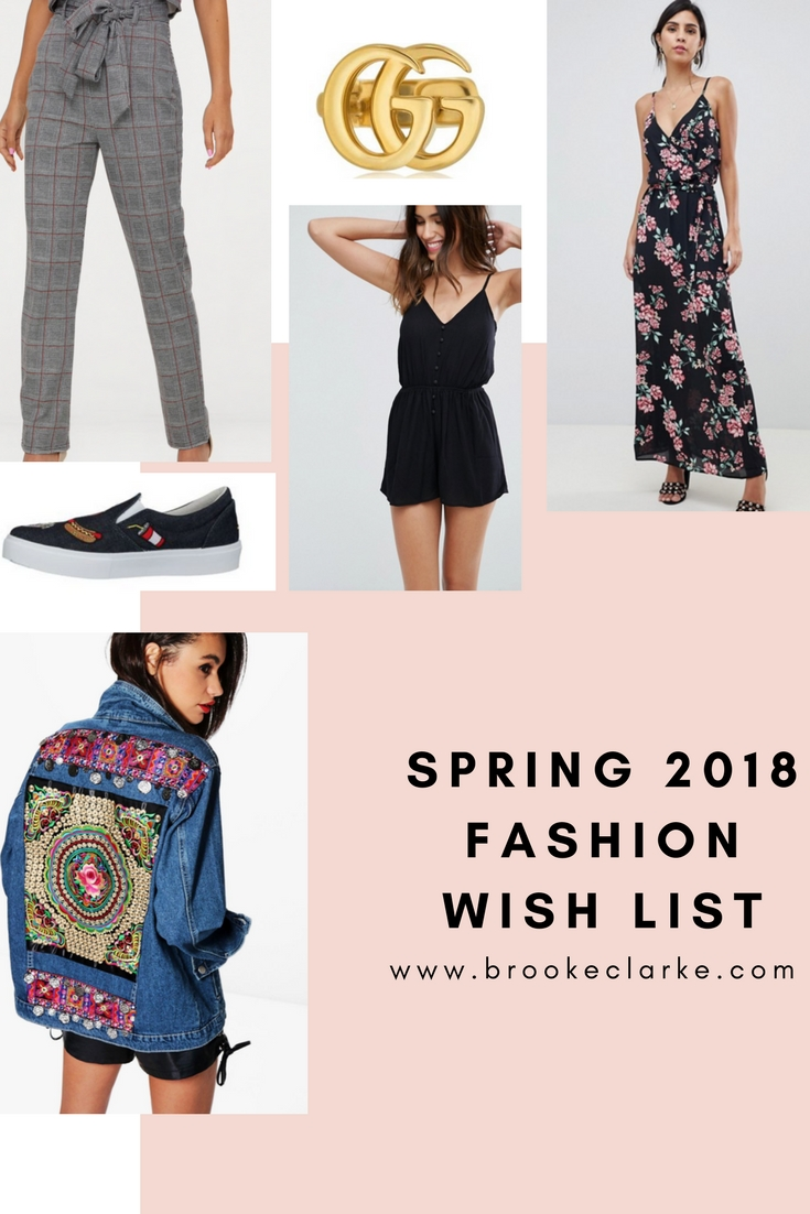 Spring 2018 Fashion Wish List