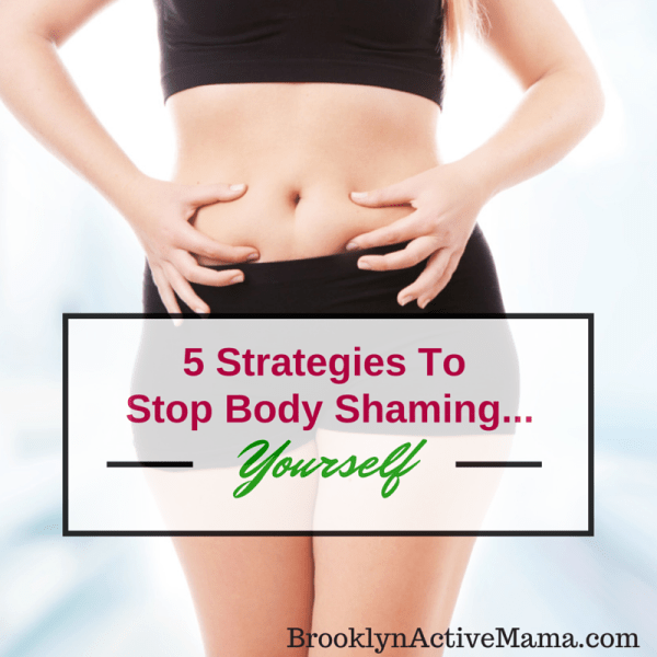 5 Strategies To Stop Body Shaming...
