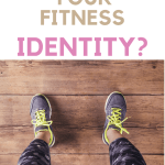 How To Find Your Personal Fitness Identity